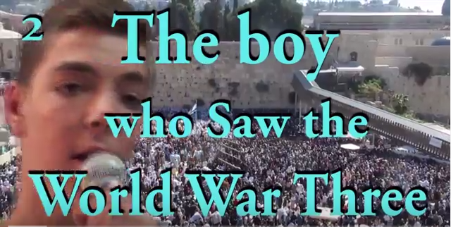 THE BOY WHO SAW WORLD WAR 3